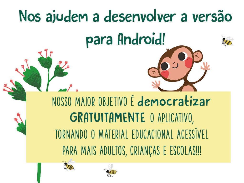 Campanha de crowd-funding para desenvolver versão Android do aplicativo